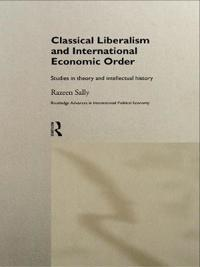 Classical Liberalism and International Economic Order