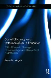 Social Efficiency and Instrumentalism in Education