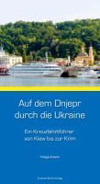 Auf dem Dnjepr durch die Ukraine