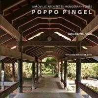 Poppo Pingel: Auroville Architects Monograph Series