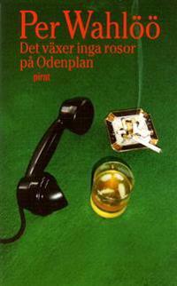 Det växer inga rosor på Odenplan - Per Wahlöö | Laserbodysculptingpittsburgh.com