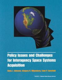 Policy Issues and Challenges for Interagency Space System Acquisition