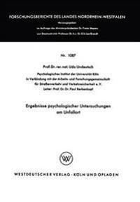 Ergebnisse Psychologischer Untersuchungen Am Unfallort