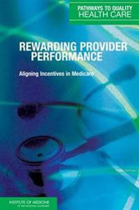 Rewarding Provider Performance