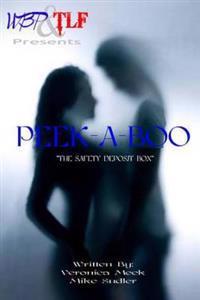 Peek-A-Boo: (The Safe Deposit Box)