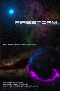 Firestorm: A Burnt Skies Novella