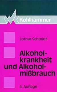 Alkoholkrankheit Und Alkoholmissbrauch: Definition - Ursachen - Folgen - Behandlung - Pravention