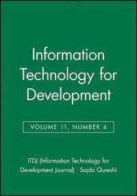 Information Technology for Development, Volume 11, Number 4,