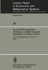 4th IFAC/IFIP International Conference on Digital Computer Applications to Process Control