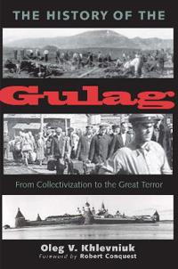 The History of the Gulag