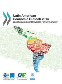 Latin American Economic Outlook 2014