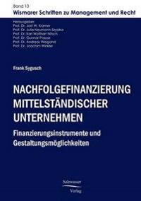 Nachfolgefinanzierung Mittelstandischer Unternehmen