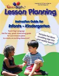 Lesson Planning Instruction Guide: Infant - Kindergarden
