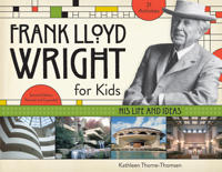 Frank Lloyd Wright for Kids