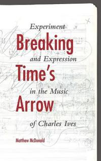 Breaking Time's Arrow