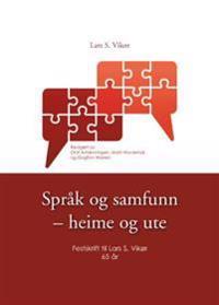 Språk og samfunn - heime og ute - Lars S. Vikør pdf epub