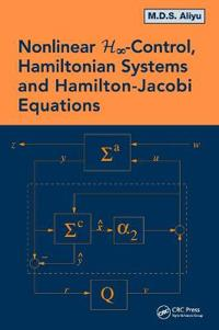 Nonlinear H-Control, Hamiltonian Systems and Hamilton-Jacobi Equations