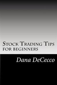 Stock Trading Tips: For Beginners