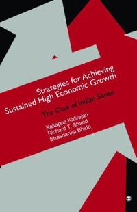 Strategies for Achieving Sustained High Economic Growth