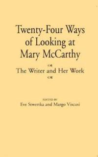 Twenty-Four Ways of Looking at Mary McCarthy