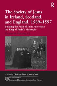 The Society of Jesus in Ireland, Scotland, and England, 1589–1597