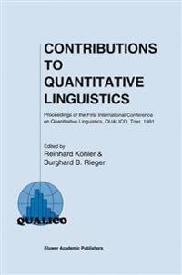 Contributions to Quantitative Linguistics