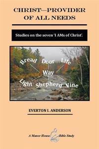 Christ Provider of All Needs