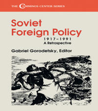Soviet Foreign Policy, 1917-1991