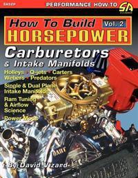 How to Build Horsepower, Volume 2