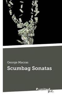 Scumbag Sonatas