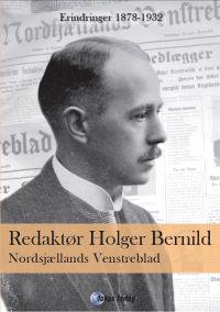 Redaktør Holger Bernild - Nordsjællands Venstreblad