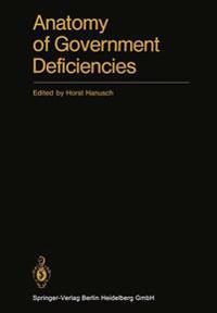 Anatomy of Government Deficiencies