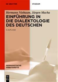 Einf hrung in Die Dialektologie Des Deutschen
