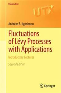 Fluctuations of Levy Processes with Applications