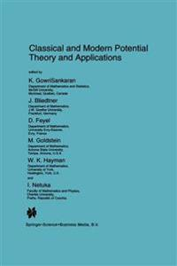Classical and Modern Potential Theory and Applications