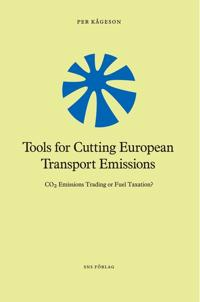 Tools for Cutting European Transport Emissions : CO2 emissions trading or fuel taxation?