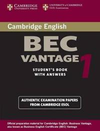 Cambridge Bec Vantage 1: Practice Tests from the University of Cambridge Local Examinations Syndicate