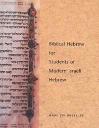 Biblical Hebrew for Students of Modern Israeli Hebrew