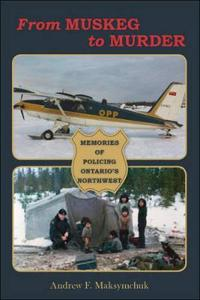 From Muskeg to Murder