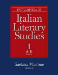 Encyclopedia of Italian Literary Studies