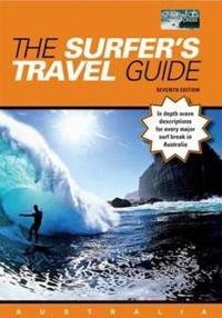 The Surfer's Travel Guide Australia