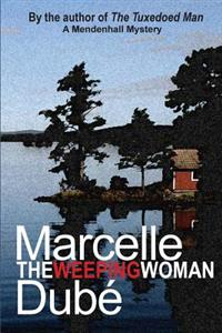 The Weeping Woman: A Mendenhall Mystery