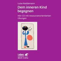 Reddemann: Inneren Kind begegnen /CD