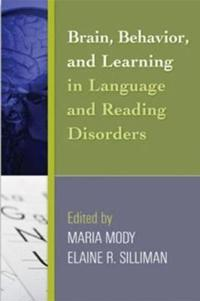 Brain, Behavior, and Learning in Language and Reading Disorders