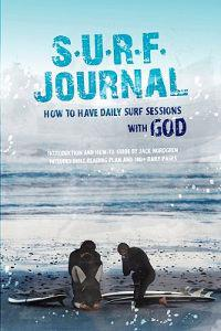 S.U.R.F Journal: How to Have Daily Surf Sessions with God