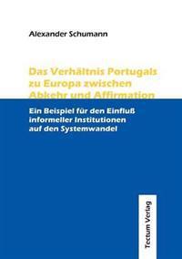 Das Verh Ltnis Portugals Zu Europa Zwischen Abkehr Und Affirmation