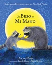 Un Beso En Mi Mano/ The Kissing Hand