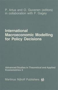 International Macroeconomic Modelling for Policy Decisions