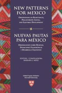 New Patterns for Mexico/ Nuevas Pautas Para Mexico