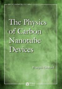 The Physics of Carbon Nanotube Devices